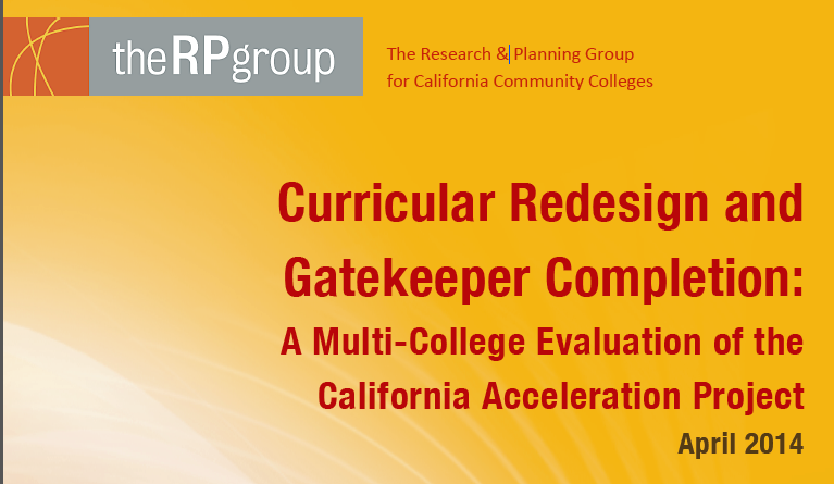 Curricular Redesign and Gatekeeper Completion: A Multi-College Evaluation of the California Acceleration Project